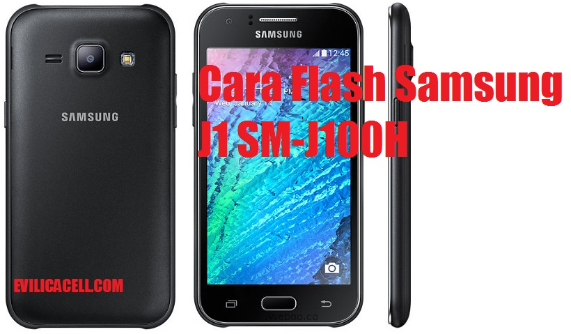Galaxy V Cara Flash Samsung J1 SM J100H Firmware Terbaru