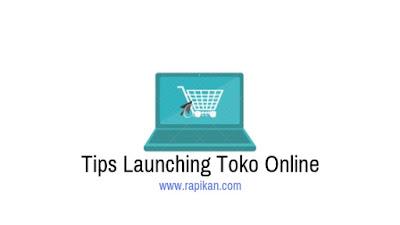 Tips launching toko online bagi pemula