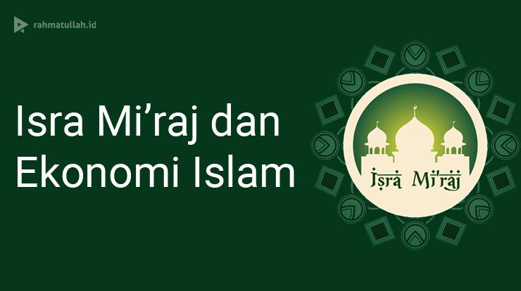 isra-miraj-dan-ekonomi-islam