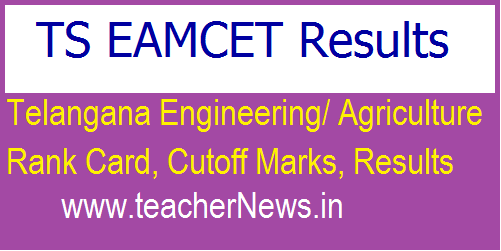 TS EAMCET Results 2018 - Check Telangana Engineering/ Agriculture Rank Card, Cutoff Marks