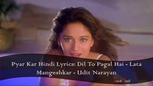 Pyar-Kar-Hindi-Lyrics-Dil-To-Pagal-Hai-Udit-Narayan