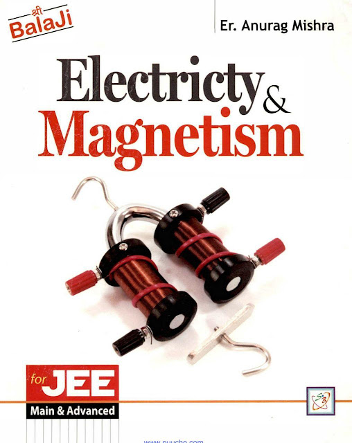 Electricty and Magnetism : JEE Advance Exam PDF Book