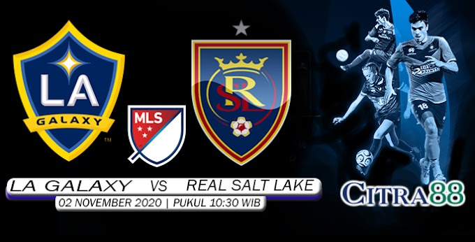 PREDIKSI LOS ANGELES GALAXY VS REAL SALT LAKE 02 NOVEMBER 2020