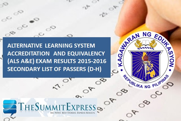 D-H Passers: 2015-2016 ALS Exam results (Secondary) out