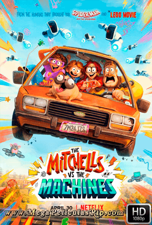 La Familia Mitchell vs Las Maquinas [1080p] [Latino-Ingles] [MEGA]