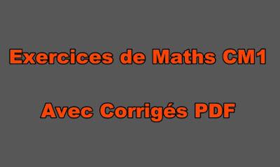 Exercices de Maths CM1 Avec Corrigés PDF
