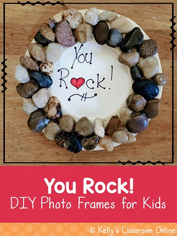 You rock! Directions to make a fun photo frame for kids to make and give to someone they love. Perfect gift for Mother's Day or  Father's Day. #kellysclassroomonline