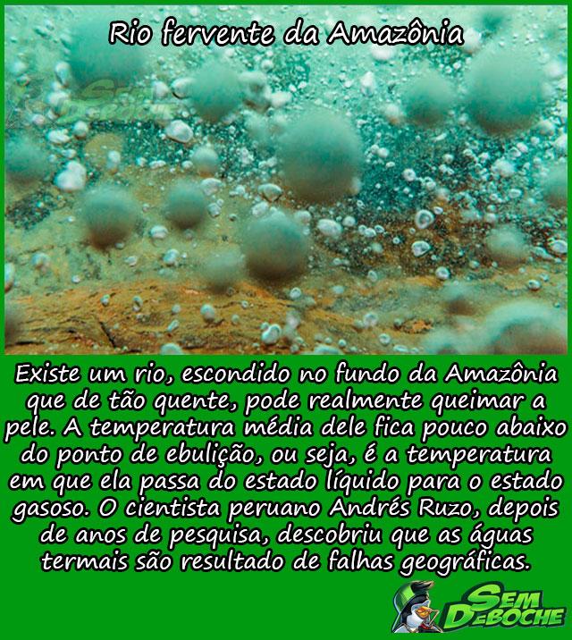 Rio fervente da Amazônia