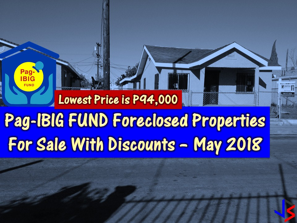 This May 2018 the Pag-IBIG Fund will conduct another round of public auction to all its acquired properties that are for sale! Unlike previous months, these scheduled public auction comes with a discount. So if you are looking for a bankruptcy house or foreclosed house to buy for your family or for investment? The Pag-IBIG Fund has many acquired properties for sale in their foreclosure auction.   In real estate foreclosure listings below from Pag-Ibig Fund, you can find foreclosed homes or house and lot, vacant lot and any other properties. If you are lucky enough, you may acquire one of this properties at a cheap price compared to those in the market!   Note: Jbsolis.com is not affiliated with Pag-Ibig Fun and this post is not a sponsored. All information below is for general purpose only. If you are interested in any of these properties, contact directly with the bank's branches in your area or in contact info listed in this post. Any transaction you entered towards the bank or any of its broker is at your own risk and account.
