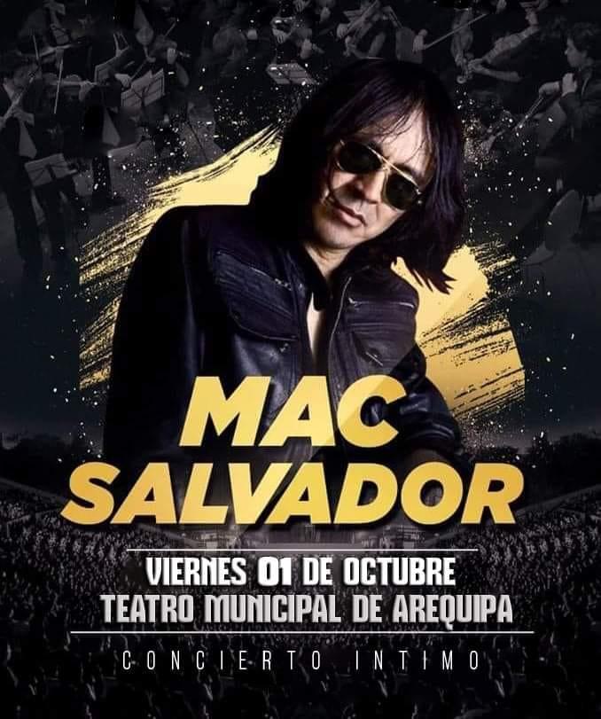 Mac Salvador en Arequipa 2021 - 01 de octubre