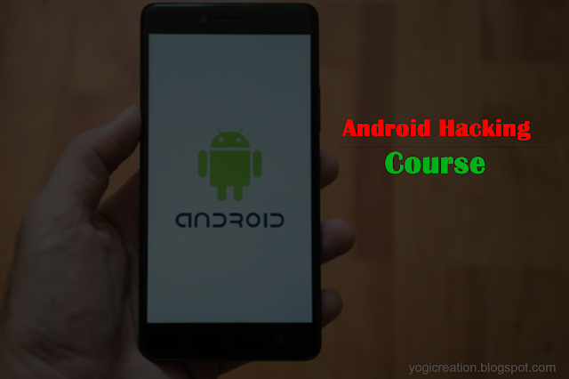 Complete Android Hacking Course With Hacking Tools By Dedsec Free Downlad