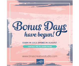 Stampin Up Bonus Days www.tinascreativestudio.com