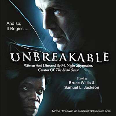 Unbreakable by M. Night Shyamalan - Movie Review