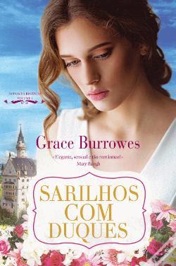 Passatempo 6.º Aniversário - Quinta Essência Ganha um exemplar do livro Sarilhos com Duques, de Grace Burrowes