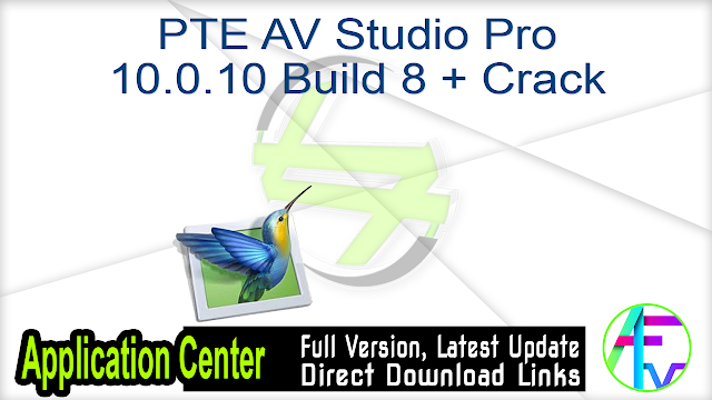 PTE AV Studio Pro 10.0.10 Build 8 + Crack