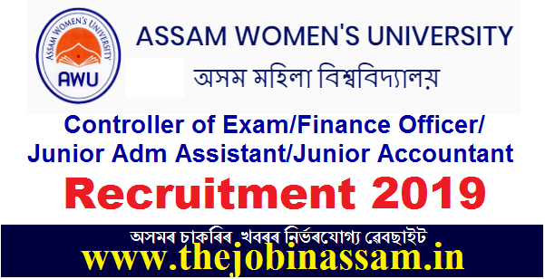 Assam Women's University, Jorhat Recruitment 2019