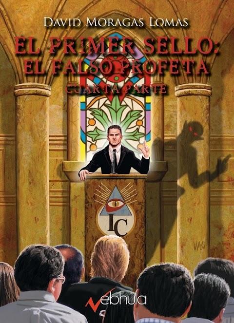 EL PRIMER SELLO: EL FALSO PROFETA IV