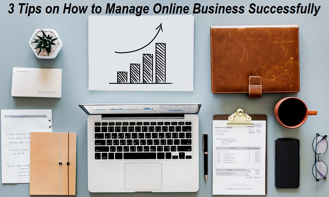 How to Manage Online Business Successfully