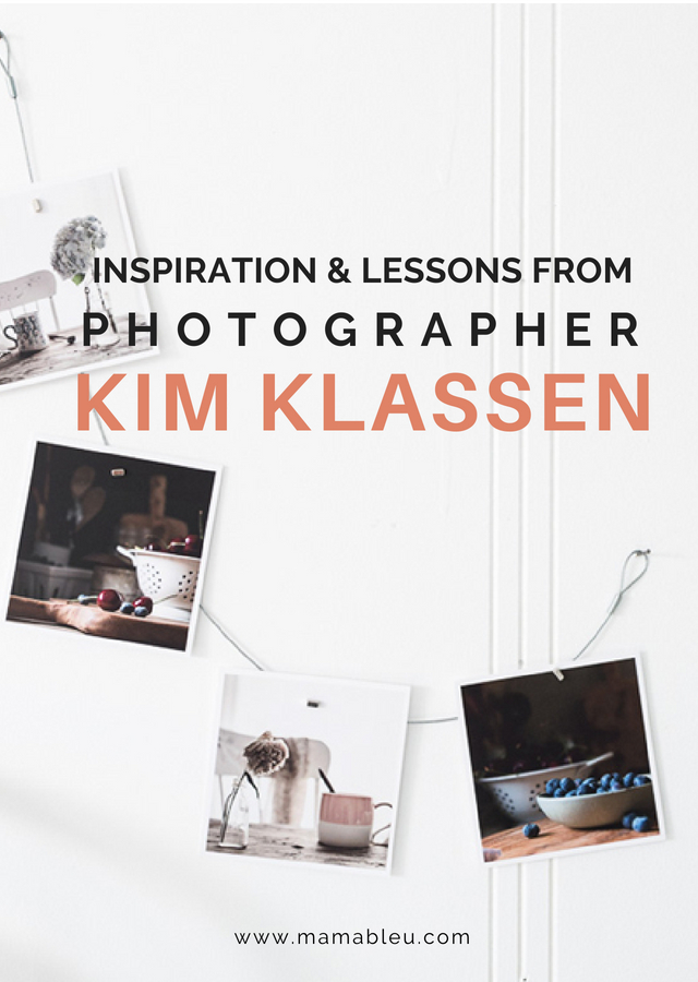 Inspiration and Lessons from Photographer Kim Klassen | MamaBleu.com