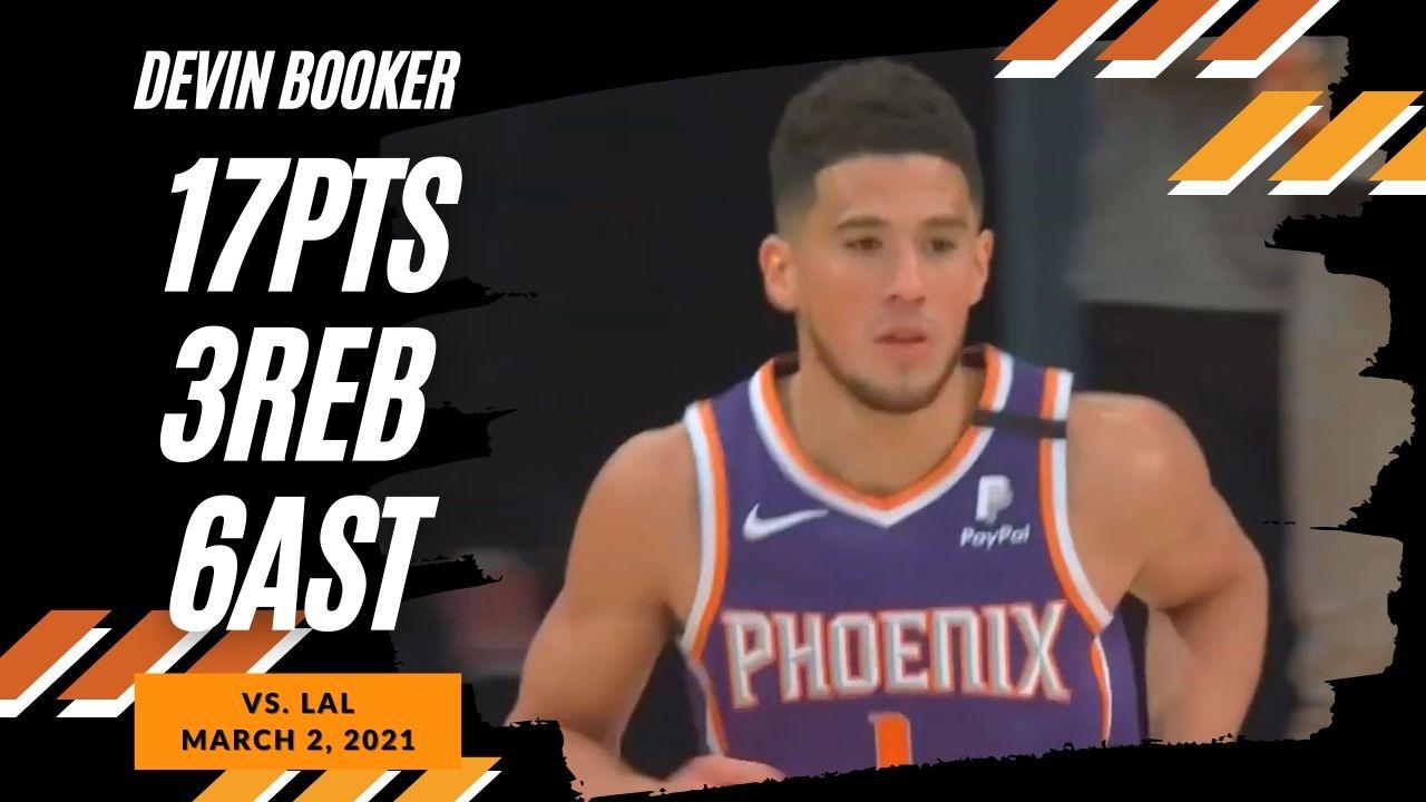 Devin Booker 17pts 6ast 3stl vs LAL | March 2, 2021 | 2020-21 NBA Season