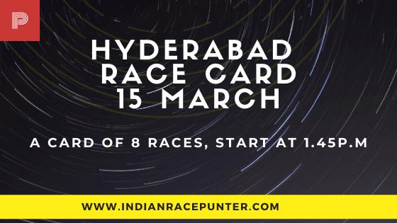 Hyderabad Race Card 15 March