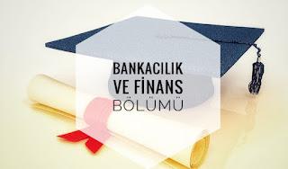 Bankacılık ve Finans Bölümü Nedir Ne İş Yapar?