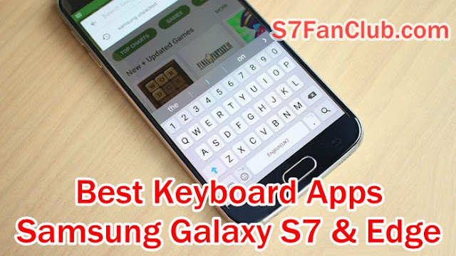 Download Best Galaxy S7 and Galaxy S7 Edge Keyboard Apps