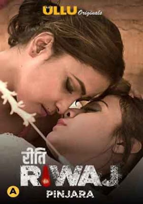 Riti Riwaj Pinjara (2021) Hindi Complete WEB Series 720p HDRip x264