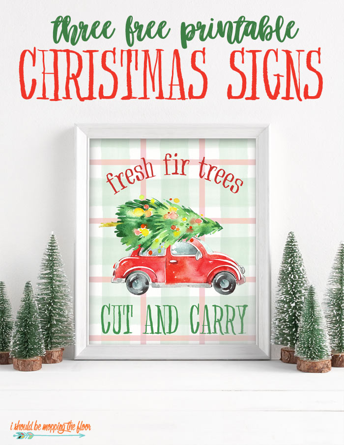 Free Printable Christmas Signs I Should Be Mopping The Floor
