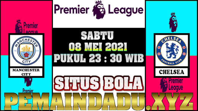prediksi-laga-big-match-liga-inggris-antara-manchester-city-vs-chelsea