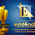 Prazo para votar no Prêmio Evidência está encerrando. Vote agora!