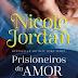 "Marcador | ""Prisioneiros do Amor"" de Nicole Jordan"