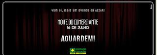 ACIAR promove Noite do Comerciante  dia 16 de julho com variadas atrações