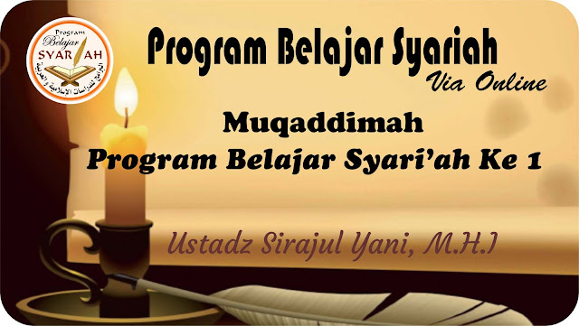 Muqaddimah Program Belajar Syariah Ke 1