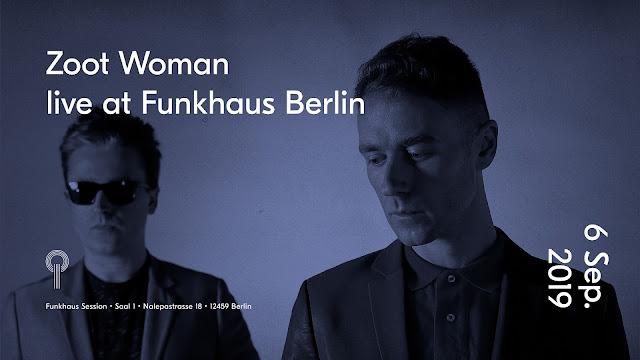 https://www.funkhaus.events/produkte/193-tickets-zoot-woman-saal-1-funkhaus-berlin-berlin-am-2019-09-06