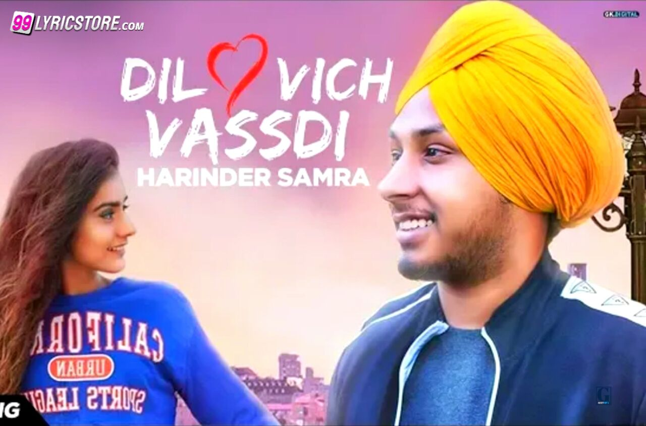 Dil Vich Vassdi Punjabi Songs Lyrics Sung by Harinder Samra