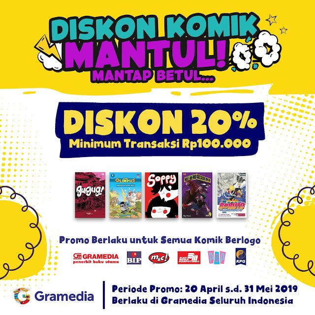 #Gramedia - #Promo Diskon Komik MANTUL & Diskon 20% Min Trans 100K (20 - 31 Mei 2019)