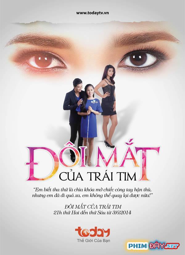 ĐÔI MẮT CỦA TRÁI TIM TodayTV - DOI MAT CUA TRAI TIM (2013)