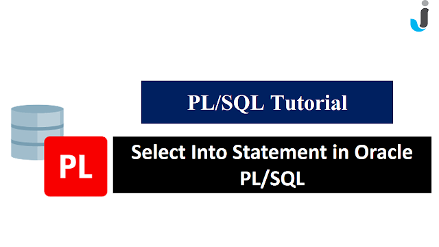 Select Into Statement in Oracle PL/SQL - Javainhand Tutorial