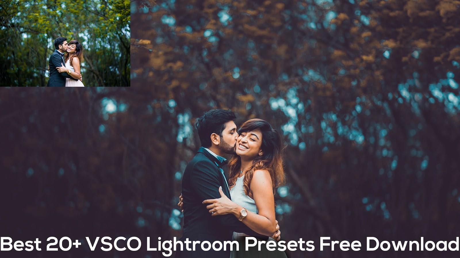 Best 20+ VSCO Lightroom Presets Free Download | Best Lightroom