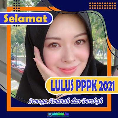 Twibbon Ucapan Selamat Lulus PPPK 2021