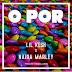 DOWNLOAD Mp3: Lil Kesh ft. Naira Marley - O Por