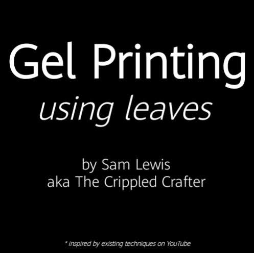 Gel Printing using Leaves by Sam Lewis AKA The Crippled Crafter | DecoArt