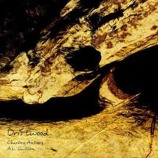 Charles Antony & A.L. Guillén - Driftwood