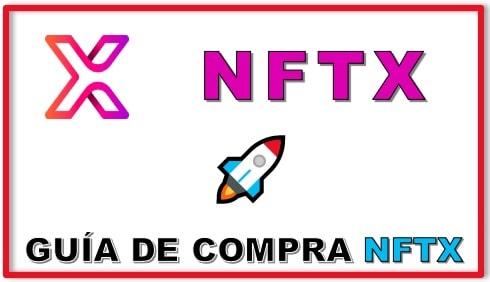 Cómo y Dónde Comprar NFTX Coin Tutorial Actualizado
