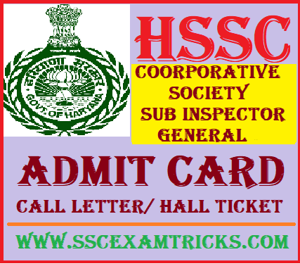 HSSC Sub Inspector General Admit Card