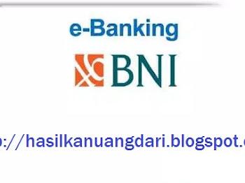Macam-Macam Layanan e Banking dari BNI