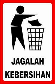 Jaga Kebersihan Serta Kerapihan