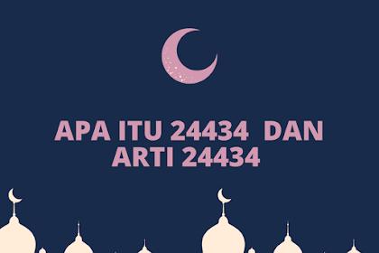 Apa Itu 24434  Dan Arti 24434