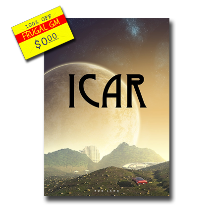Free GM Resource: Icar (It's a Space Opera!)